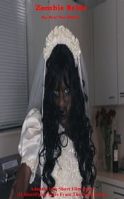 Zombie Bride ebook by Kobo.Web.Store.Products.Fields.ContributorFieldViewModel