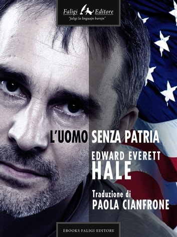 L'uomo senza patria ebook by Edward Everett Hale