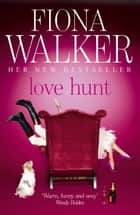 Love Hunt ebook by Fiona Walker