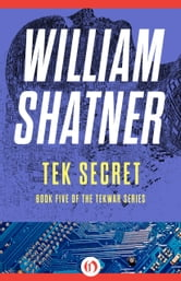 Tek Secret ebook by William Shatner