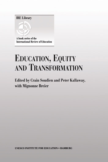 Education, Equity and Transformation ebook by Mignonne Breier