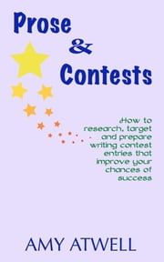 Prose & Contests ebook by Amy Atwell