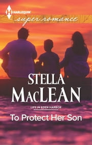 To Protect Her Son ebook by Stella MacLean