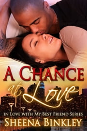 A Chance at Love ebook by Sheena Binkley
