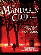 The Mandarin Club ebook by Gerald Felix Warburg