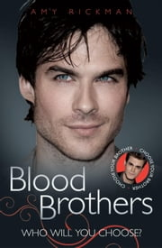 Blood Brothers ebook by Rickman, Amy