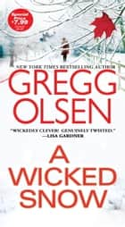 A Wicked Snow eBook par Gregg Olsen