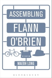 Assembling Flann O'Brien ebook by Dr Maebh Long