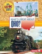 What's Great about Ohio? ebook by Darice Bailer