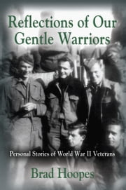 Reflections of Our Gentle Warriors ebook by Brad Hoopes