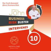 Business Risk Buster Intervenes 10 audiobook by Vladimir John