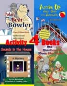 4 Activity Books: Fun & Learning for Families Vol. I ebook by Karl Beckstrand