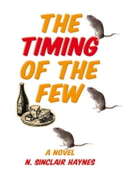 The Timing of The Few ebook by N. Sinclair Haynes