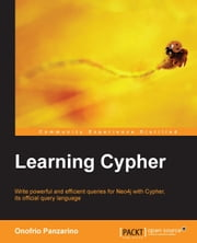 Learning Cypher ebook by Onofrio Panzarino
