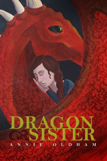 Dragon Sister ebook by Annie Oldham