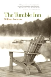 The Tumble Inn ebook by William Loizeaux