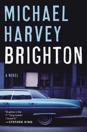 Brighton - A Novel ebook by Michael Harvey