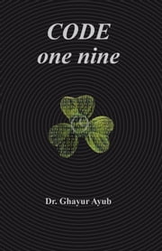 Code One Nine ebook by Dr. Ghayur Ayub