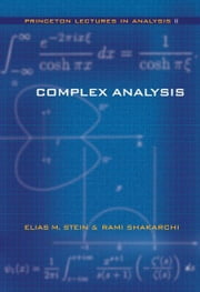 Complex Analysis ebook by Elias M. Stein,Rami Shakarchi