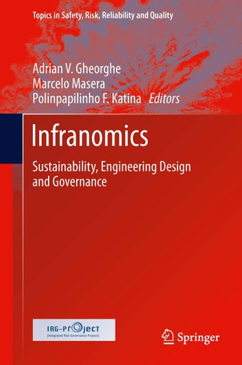 Infranomics - Sustainability, Engineering Design and Governance ebook by
