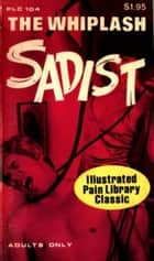 The Whiplash Sadists ebook by Harding, Kenneth