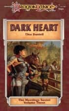 Dark Heart ebook by Tina Daniell