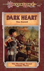 Dark Heart - The Meetings Sextet, Book 3 ebook by Tina Daniell