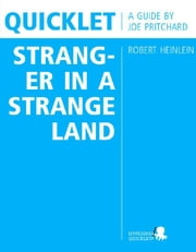 Quicklet on Robert Heinlein's Stranger in a Strange Land (CliffNotes-like Book Summary and Analysis) ebook by Joseph  Pritchard