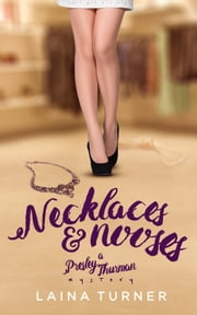 Necklaces & Nooses ebook by Laina Turner