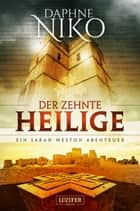 DER ZEHNTE HEILIGE - Roman ebook by