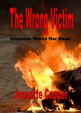 The Wrong Victim ebook by Jeanette Cooper
