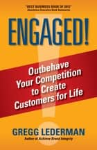 Engaged! ebook by Gregg Lederman
