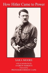 HOW HITLER CAME TO POWER ebook by Sara Moore
