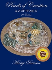 Pearls of Creation A-Z 2nd Edition BRONZE AWARD - Non Fiction ebook by Marjorie M. Dawson