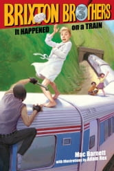 It Happened on a Train ebook by Mac Barnett
