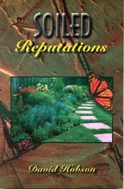 Soiled Reputations ebook by David Hobson