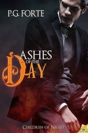 Ashes of the Day ebook by P.G. Forte