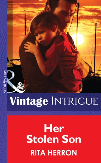 Her Stolen Son (Mills & Boon Intrigue) (Guardian Angel Investigations: Lost and Found, Book 2) ebook by Rita Herron