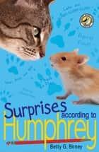 Surprises According to Humphrey eBook by Betty G. Birney