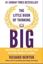 The Little Book of Thinking Big ebook by Richard Newton