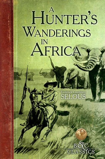 Image result for a hunters wanderings in south africa