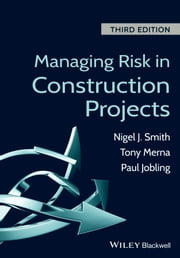 Managing Risk in Construction Projects ebook by Tony Merna,Paul Jobling,Nigel J. Smith