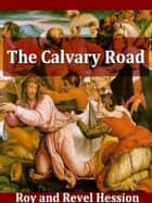 The Calvary Road ebook by Roy Hession,Revel Hession,Norman P. Grubb, Introduction