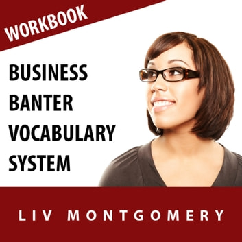 Business Banter Vocabulary System - Speed Learning Now Vocabulary Builder audiobook by Made for Success,Made for Success