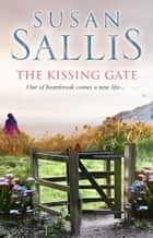 The Kissing Gate eBook by Susan Sallis