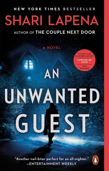 An Unwanted Guest - A Novel ebook by Shari Lapena