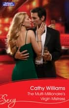 The Multi-Millionaire's Virgin Mistress ebook by Cathy Williams