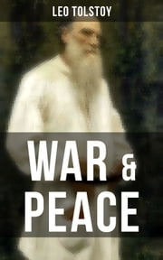WAR & PEACE - The Original Maude Translation 電子書 by Leo Tolstoy