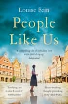 People Like Us - a heartbreaking historical fiction romance ebook by Louise Fein