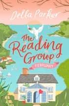 The Reading Group: February (Book 2) ebook by Della Parker